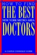 How To Find The Best Doctors: New York Metro Area 2nd edition (1997)                                                                Apr 01, 1997
