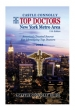 New York Metro Area's Top Doctors                                                                Oct 29, 2007