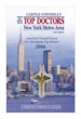 Top Doctors: New York Metro Area 10th edition (2006)                                                                Sep 14, 2006