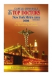 Top Doctors: New York Metro Area 12th Edition                                                                Feb 05, 2009